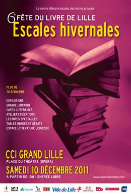 La fête du livre de Lille c'est plus de 70 écrivains, des lectures, des ateliers d'écriture, des tables rondes et une grande librairie pour les grands et les petits